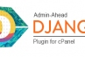 Admin-Ahead Django Plugin for cPanel